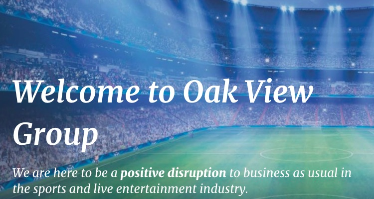 Oak View Group Scores a Handsome $100M Private Equity Investment