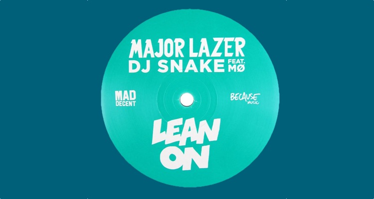 Major Lazer's 'Lean On,' just one of many In2une successes.