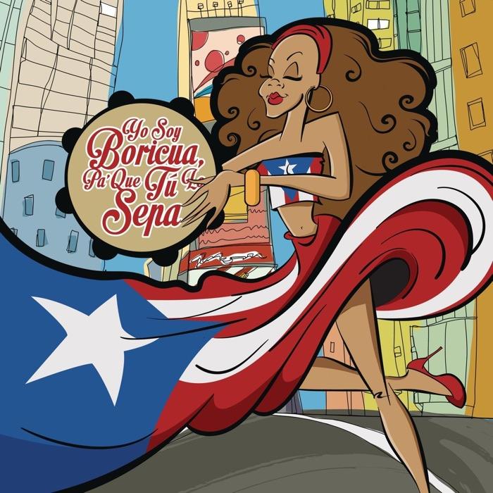 Sony Music Entertainment's release, 'Yo Soy Boricua Pa' Que Tú Lo Sepas'