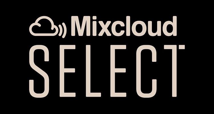 Mixcloud Unveils Select, a New Subscription Service
