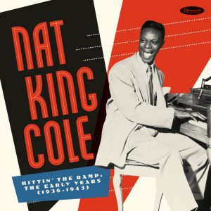 A Nat King Cole Anthology of 200 Early Recordings Is Being Released