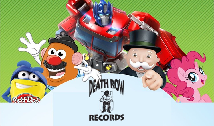 Hasbro + Death Row Records