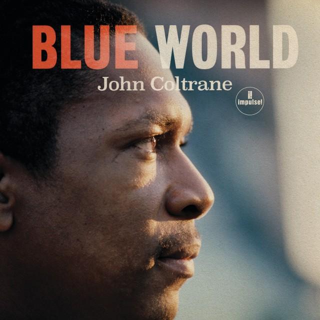 Cover of John Coltrane's Blue World