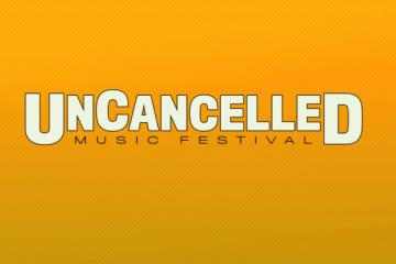 Uncancelled Music Festival