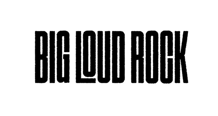 Big Loud Rock